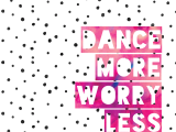 Our New Year's Resolution: Dance as much aspossible!